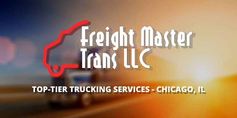 Freight Master Trans LLC - Top Tier Trucking Services - Chicago Illinois